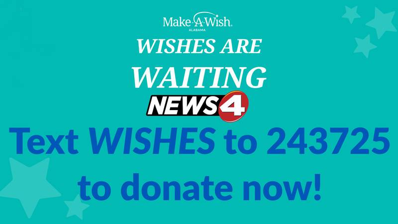 """Make-A-Wish Alabama has teamed up with WTVY for the fourth straight year for the """"Wishes Are..."""