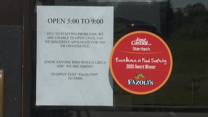 Fazoli's had to change hours to 5:00 p.m. to 9:00 p.m. due to being understaffed.