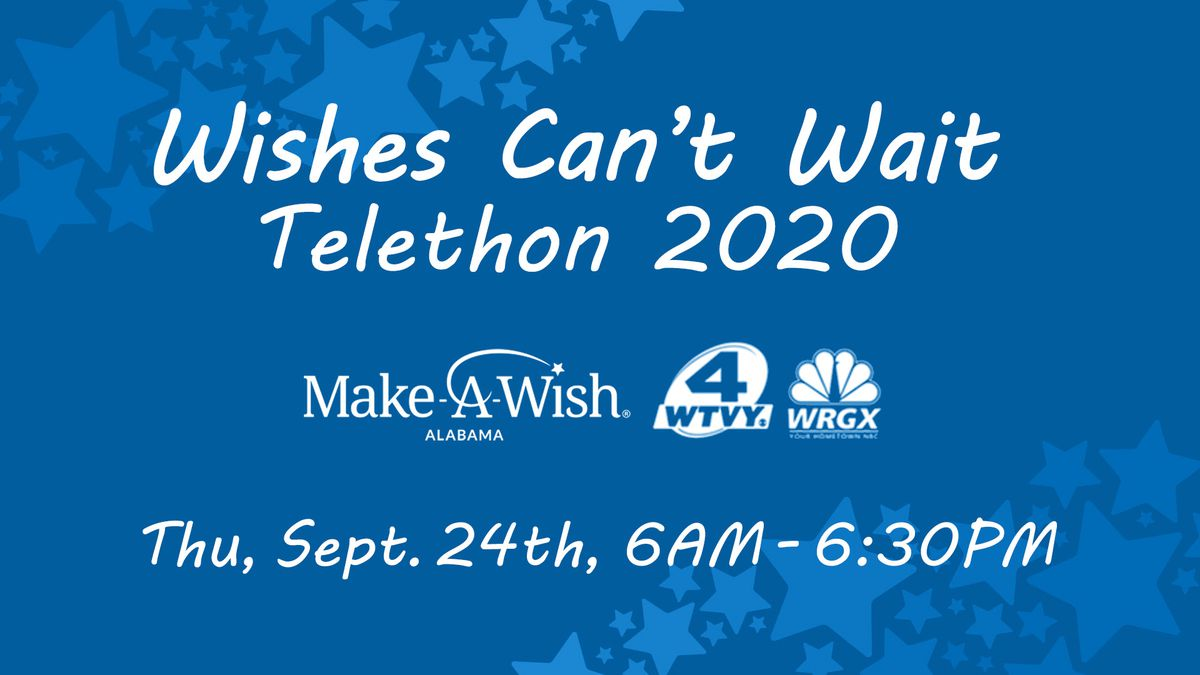 WTVY is teaming up with Make-A-Wish Alabama for the third annual Wishes Can't Wait Telethon this Thursday, September 24, 2020.