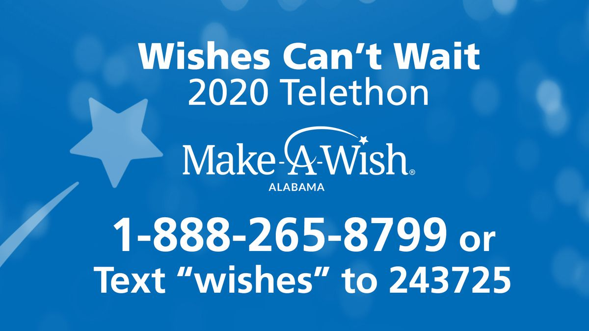 """Call 1-888-265-8799 to donate to the Wishes Can't Wait 2020 Telethon or text """"wishes"""" to 243725."""