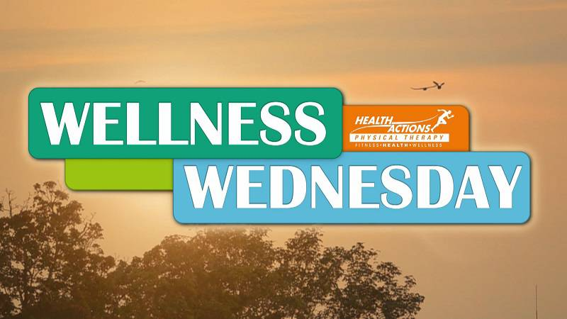 Wellness Wednesday, brought to you by Health Actions, only on WTVY News 4 This Morning.