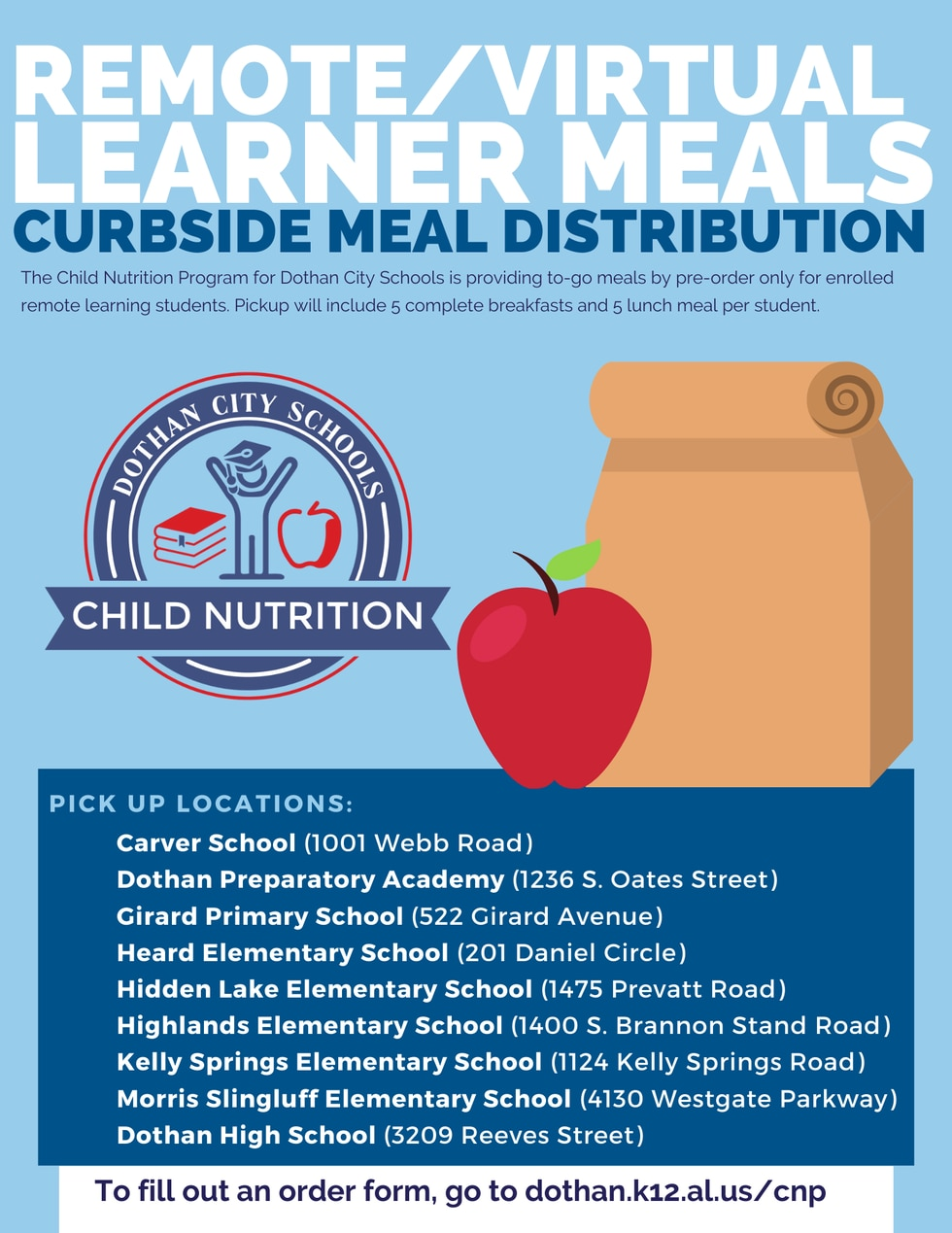 Dothan City Schools Child Nutrition Program will offer curbside meals by pre-order only for all enrolled remote/virtual students.